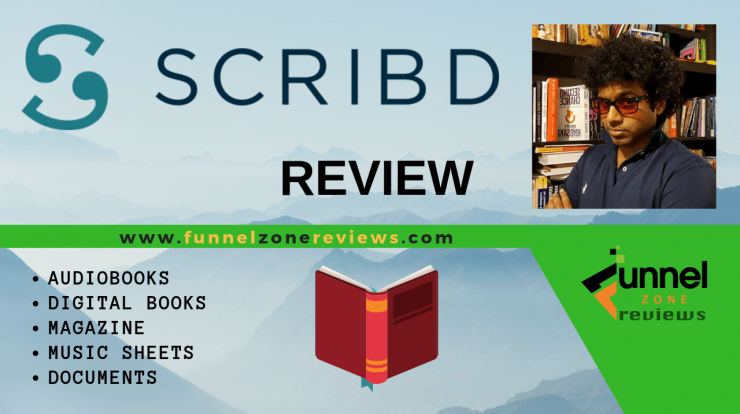 Why Everyone Needs To Get On Scribd - Funnel Zone Reviews