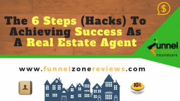 How to use the 6 Steps (Hacks) To Achieving Success As A Real Estate Agent